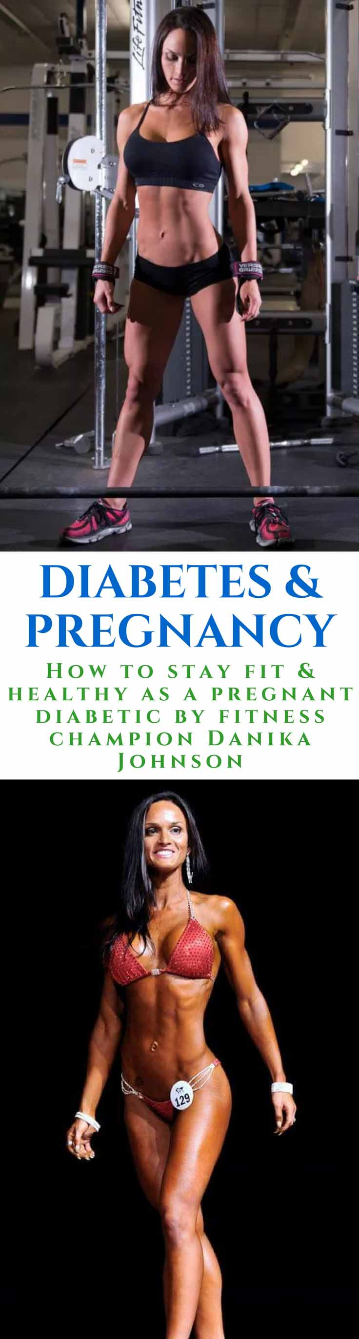 Working out while pregnant can be difficult, especially if you have type 1 diabetes. In this article, fitness champion Danika Johnson shares her story and advice on how to work out as a pregnant diabetic