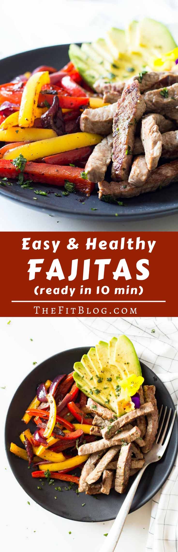 Healthy & Easy Beef Fajitas – You can make this fajita recipe in only 15 min. to get a delicious and healthy high-protein dinner