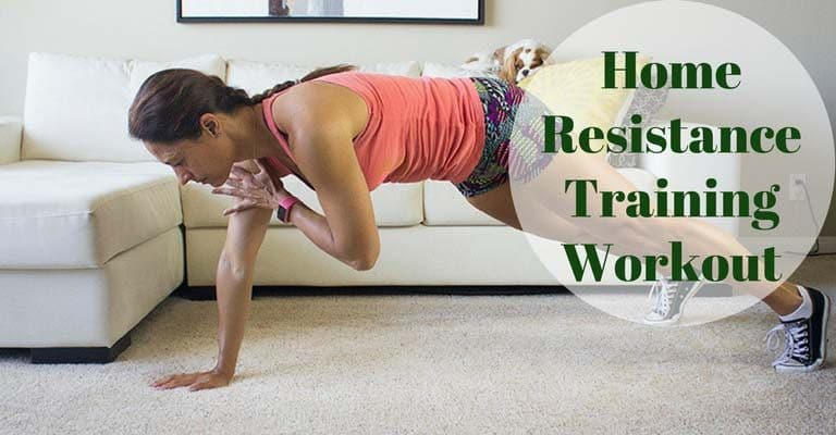 Resistance Training Workout You Can Do at Home